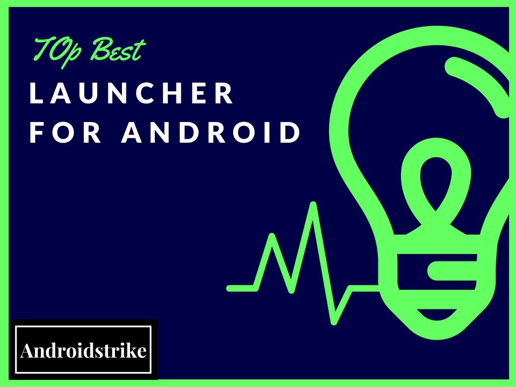 Best app launcher for Android on 2016