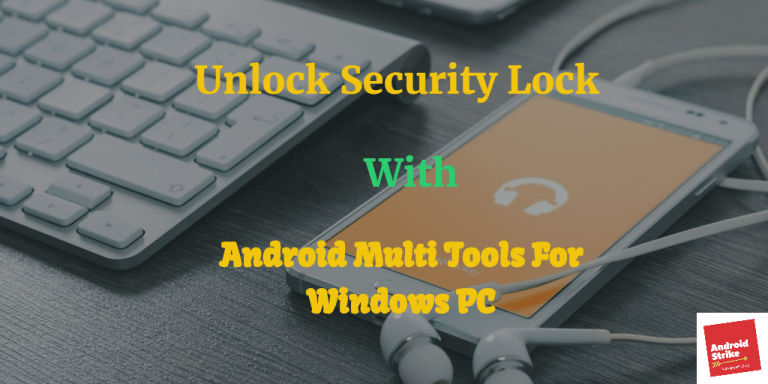 Android Multi tools Pattern lock remover