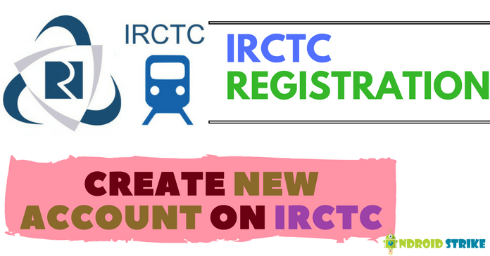 Photo of How To Create New IRCTC Account To Book Train Tickets Online