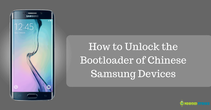 Photo of How to Unlock Bootloader of Chinese Samsung Devices Using CROM