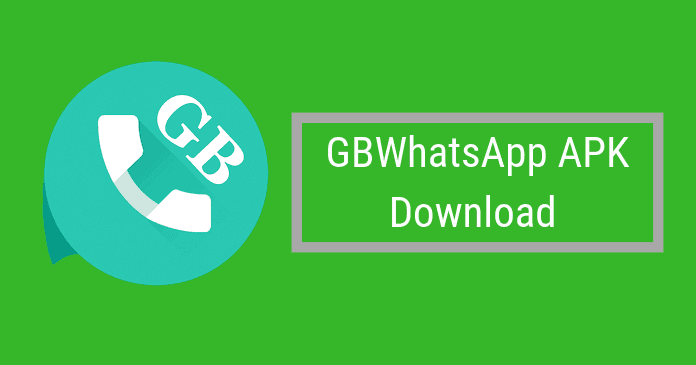 GBWhatsapp APK Download v8.5.5 [Anti-Ban] [2020 Updated]