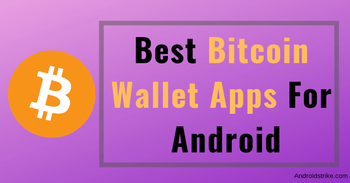Best Bitcoin Wallet Apps for Android