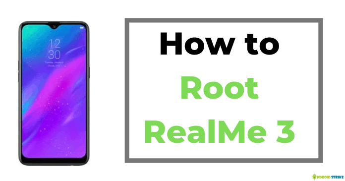 Photo of How to Root RealMe 3 Without PC/Laptop in 5 Minutes