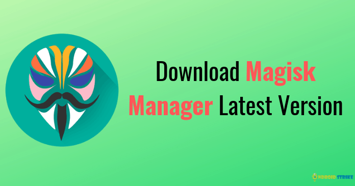 Photo of Magisk Manager Download: Root Any Android Device [2020]