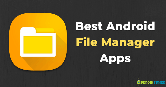 Photo of 9 Best Android File Manager Apps