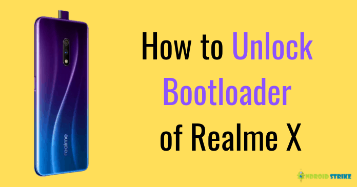 How to Unlock Bootloader of Realme X
