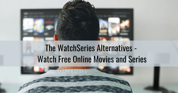 thewatchseries alternatives to watch free online movies