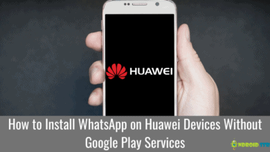 Photo of How to Install WhatsApp on Huawei Devices Without Google Play Services